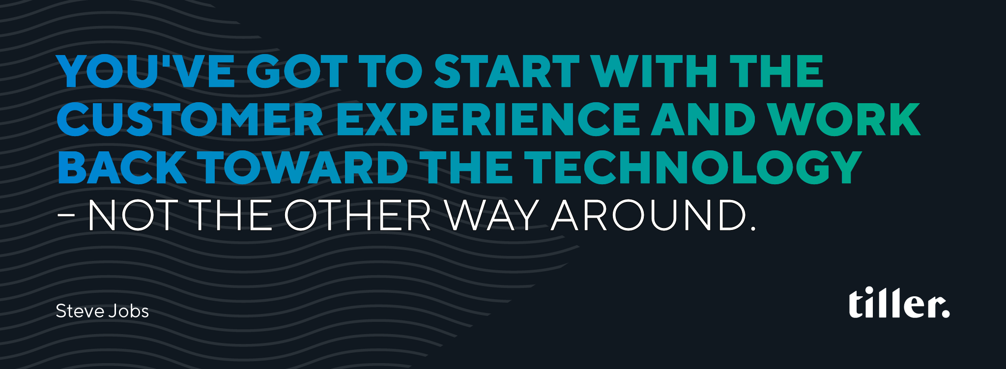 Customer experience quote by Steve Jobs
